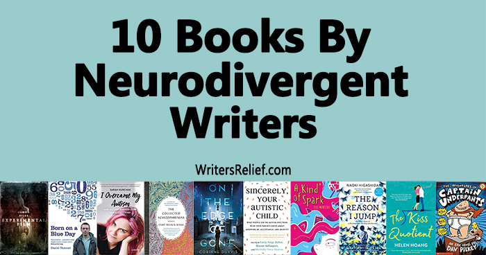 10 Books By Neurodivergent Writers | Writer's Relief