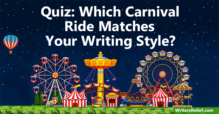 Quiz: Which Carnival Ride Matches Your Writing Style? | Writer's Relief